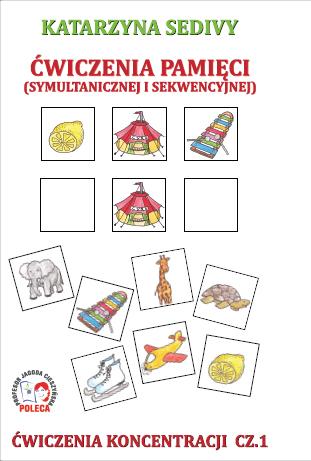 Ćwiczenia pamięci symultanicznej i sekwencyjnej - ćwiczenia ...